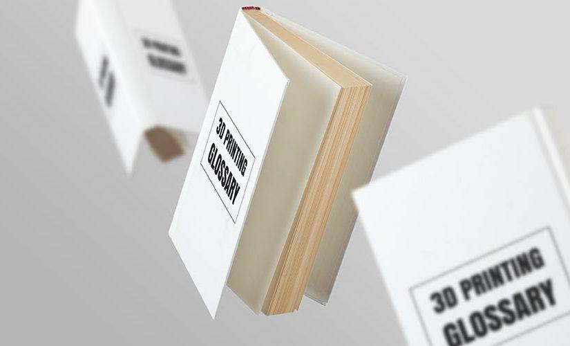 Słownik pojęć związanych z drukiem 3D (FDM/FFF)